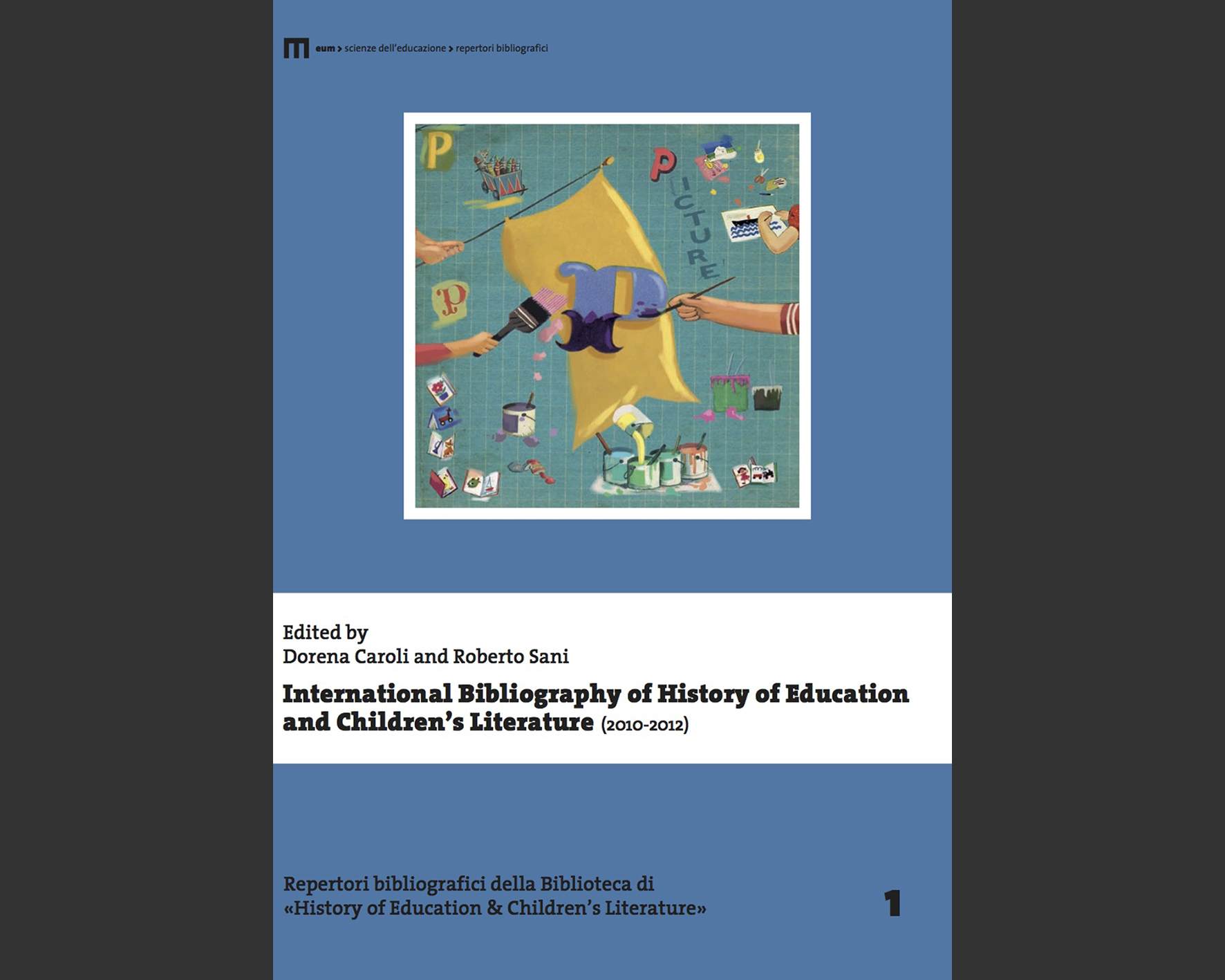b213013700 International Bibliography of History of Education and Children's  Literature (2010-2012)